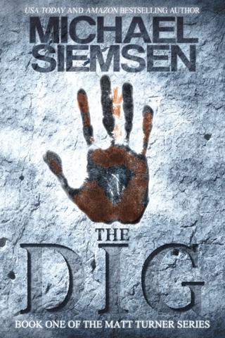 The Dig (Book 1 of the Matt Turner Series) PDF Download