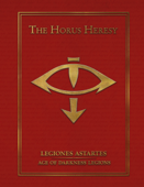 The Horus Heresy Legiones Astartes: Age of Darkness Legions  (eBook Edition)