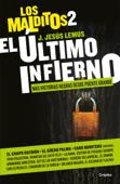 El último infierno (Los Malditos 2) Book Cover