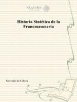 Historia Sintética de la Francmasoneria