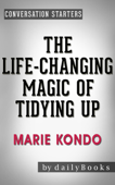 Conversation Starters for The Life-Changing Magic of Tidying Up: by Marie Kondo