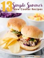 13 Summer Slow Cooker Recipes