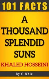 A Thousand Splendid Suns 101 Amazing Facts