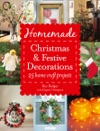 Homemade Christmas And Festive Decorations