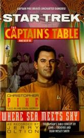 Star Trek The Captain S Table 6 Christopher Pike Where Sea Meets Sky