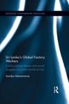 Sri Lankas Global Factory Workers