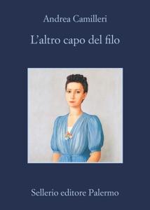 L'altro capo del filo da Andrea Camilleri Copertina del libro