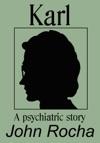 Karl A Psychiatric Story