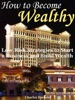How to Become Wealthy