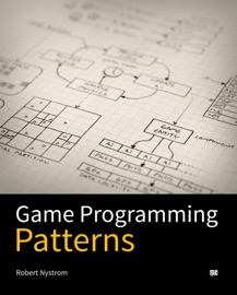 Game Programming Patterns - Robert Nystrom