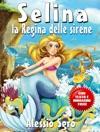 Selina La Regina Delle Sirene Fixed Layout Edition
