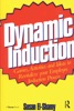 Dynamic Induction