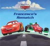 Cars  Francescos Rematch