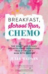 Breakfast School Run Chemo