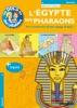 Les Incollables : L'Egypte des Pharaons