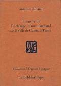 Histoire de l'esclavage d'un marchand de la ville de Cassis, à Tunis
