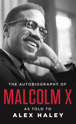 The Autobiography of Malcolm X - Malcolm X book