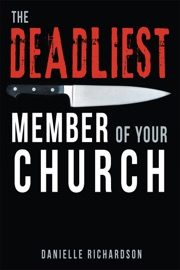 The Deadliest Member Of Your Church