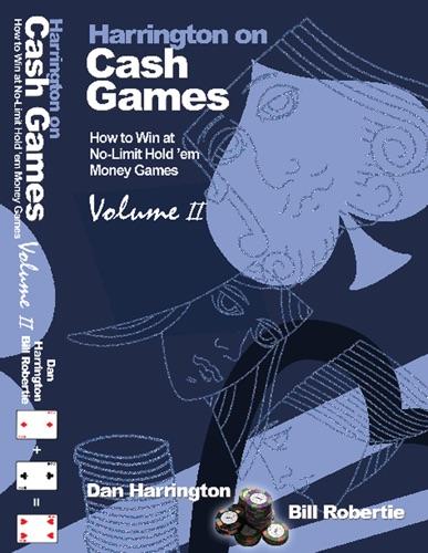 Dan Harrington - Harrington on Cash Games, Volume II
