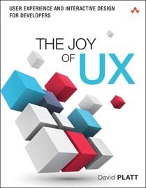 The Joy of UX - David Platt