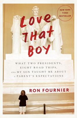 Love That Boy - Ron Fournier book