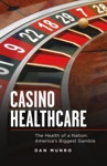 Casino Healthcare