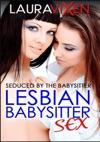 Seduced By The Babysitter Lesbian Babysitter Sex