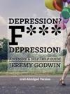 Depression F Depression Abridged Version