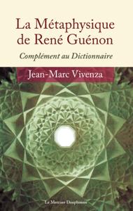 La Métaphysique de René Guénon La couverture du livre martien
