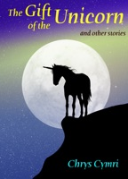 The Gift of the Unicorn and Other Stories