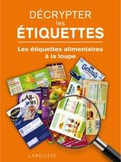 Download and Read Online Décrypter les étiquettes