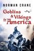 Goblins & Vikings In America: Episode 1