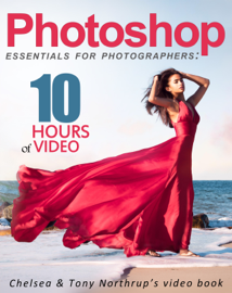 Photoshop CC Essentials for Photographers: Chelsea & Tony Northrup's Video Book book