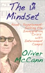 The 1 Mindset Book 1 Supplement Solving The Immigration Crisis With Internment Camps