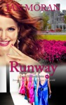 Runway A Love California Series Novel Book 3