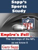 Empire's Fall: The Last Days of the NFL as we know it