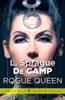 L. Sprague de Camp - Rogue Queen bild
