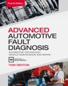 Advanced Automotive Fault Diagnosis 4th Ed