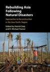 Rebuilding Asia Following Natural Disasters