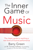 The Inner Game of Music Book Cover