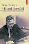 Viitorul Libertii Publicistic Din Ar I Din Exil 1944-1963