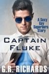 Captain Fluke A Sexy Gay Superhero Story