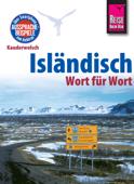 Reise Know-How Sprachführer Isländisch - Wort für Wort: Kauderwelsch