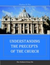 Understanding The Precepts Of The Church