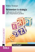 Reinventare la strategia. Dalla guerra dei prezzi alla competizione pacifica