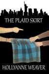 The Plaid Skirt