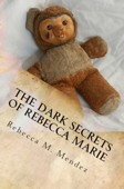 The Dark Secrets of Rebecca Marie