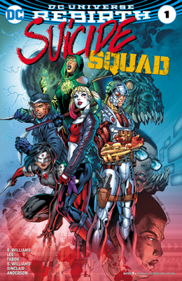 Suicide Squad (2016-) #1 - Rob Williams & Jim Lee book