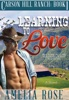 Learning to Love (Carson Hill Ranch: Book 1)
