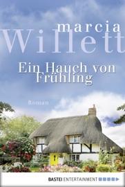 Ein Hauch von Frühling - Marcia Willett by  Marcia Willett PDF Download